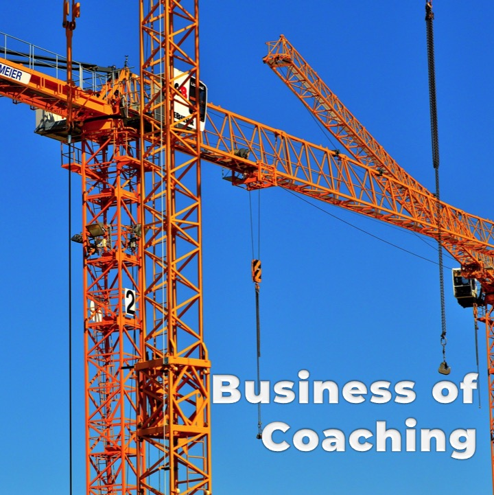 The Business of Coaching